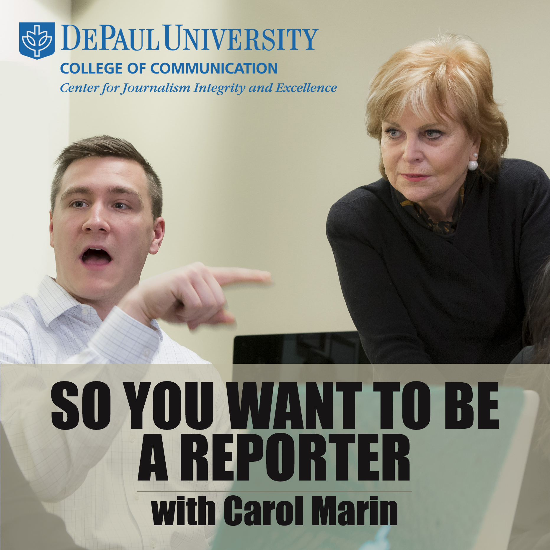 So You Want to Be a Reporter Podcast