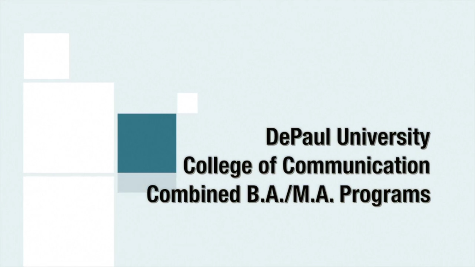 combined degree programs academics depaul university college the college of communication offers several combined degree programs to undergraduate students who have achieved a high level of academic success