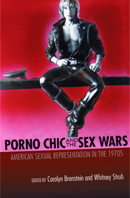 Porno Chic and the Sex Wars