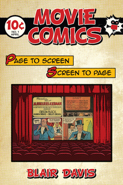 Movie Comics: Page to Screen/Screen to Page