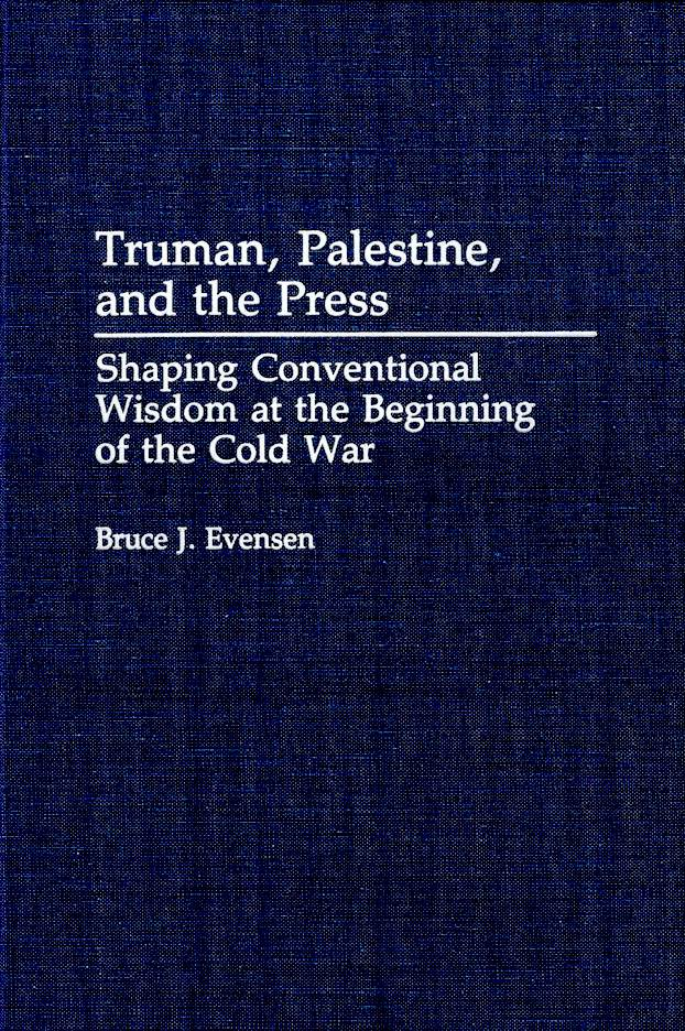 Truman, Palestine, and the Press