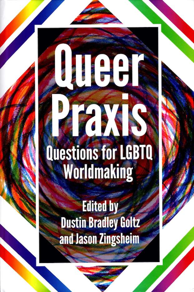 Queer Praxis