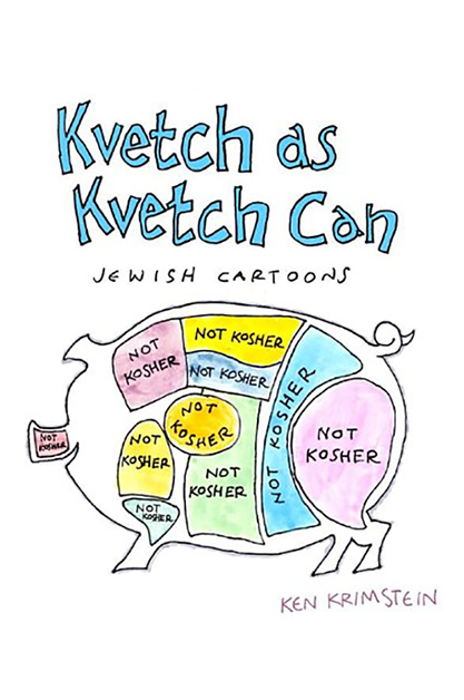 Kvetch As Kvetch Can